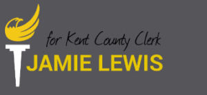 Elect Jamie Lewis for Kent County Clerk